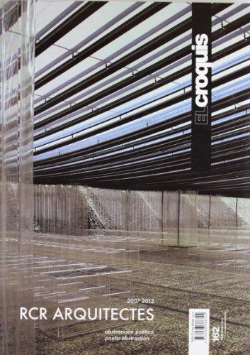 RCR architects. Ediz. inglese e spagnola: RCR Arquitectes. 2007 - 2012: 162 (Revista El Croquis)