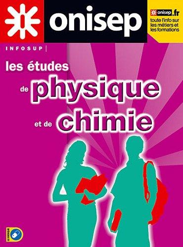 Les études de physique et de chimie : Etudes et débouchés