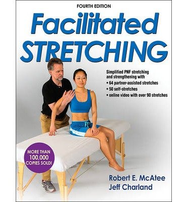 [(Facilitated Stretching)] [ By (author) Robert E. McAtee, By (author) Jeff Charland ] [January, 2014]