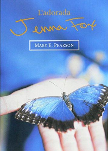 L'adorada Jenna Fox por Mary E. Pearson