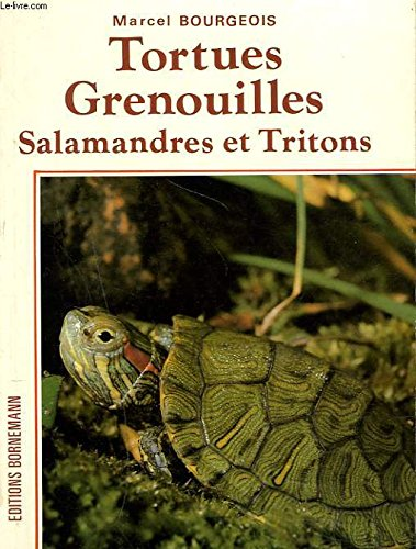 Tortues, grenouilles, salamandres et tritons : élevage et reproduction