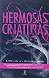 Hermosas criaturas / Beautiful Creatures (Spanish Edition) by Kami Garcia, Margaret Stohl (2010) Paperback