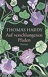 Auf verschlungenen Pfaden: Aus dem Englischen von Helga Schulz - Thomas Hardy
