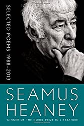 Selected Poems 1988-2013 by Seamus Heaney (2014-11-18)