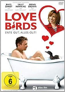 Love Birds - Ente gut, alles gut