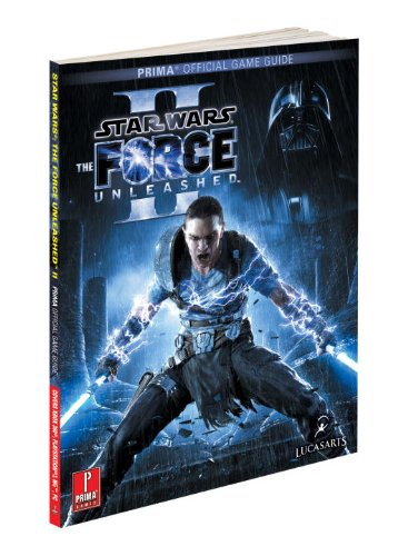Star Wars the Force Unleashed 2: Prima's Official Game Guide (Prima Official Game Guides) por Fernando Bueno