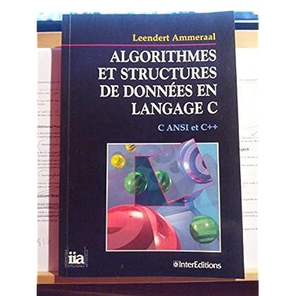 Algorithmes et structures de données en langage C