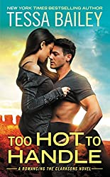 Too Hot to Handle (Romancing the Clarksons Book 1) (English Edition)
