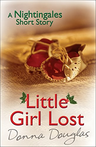 Little Girl Lost: A Nightingales Christmas Story (English Edition)