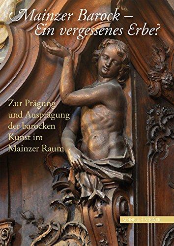 Mainzer Barock: Ein vergessenes Erbe?