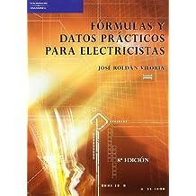 Fórmulas y datos prácticos para electricistas (Electricidad ...