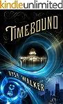 Timebound (The Chronos Files Book 1)