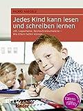 Jedes Kind kann lesen und schreiben lernen: LRS, Legasthenie, Rechtschreibschwäche - Wie Eltern helfen können (kinderkinder)