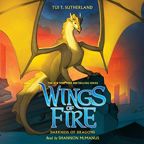 Darkness of Dragons: Wings of Fire, Book 10