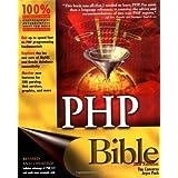 PHP Bible 2nd edition by Converse, Tim, Park, Joyce (2002) Taschenbuch