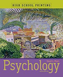 Psychology (High School Printing) by David G. Myers (2010-12-24)