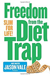 Slim for Life: Freedom from the Diet Trap