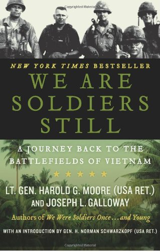 [We Are Soldiers Still: A Journey Back to the Battlefields of Vietnam [ WE ARE SOLDIERS STILL: A JOURNEY BACK TO THE BATTLEFIELDS OF VIETNAM ] By Moore, Harold G ( Author )Jul-28-2009 Paperback