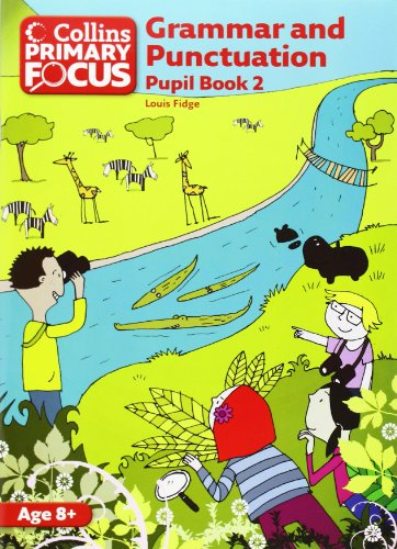 Grammar and Punctuation: Pupil Book 2