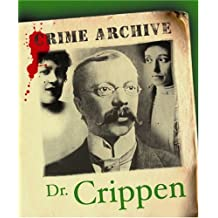 Dr Crippen (Crime Archive)