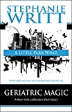 A Little Park Wind (Geriatric Magic: A New York Collection Short Story)