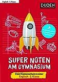 Super Noten am Gymnasium – Klassenarbeitstrainer Englisch 5. Klasse
