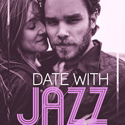 Date with Jazz - Romantic Evening, First Kiss, Sensual Massage, Shades of Lovers