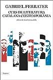 Curs de literatura catalana contemporània: Edició de Jordi Cornudella (BIBLIOTECA UNIVERSAL EMPURIES)