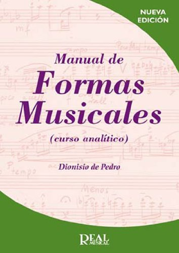 Manual de Formas Musicales (Curso analítico) (RM Lenguaje musical)