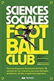 Sciences sociales football club...