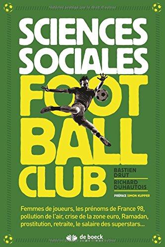 Sciences sociales football club par Bastien Brut, Richard Duhautois