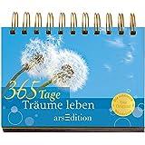 365 Tage Träume leben: Immerwährender Kalender
