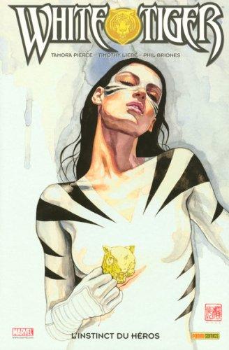 White Tiger, Tome 1 : L'instinct du héros