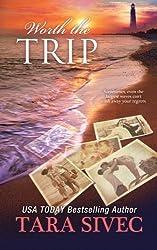 Worth the Trip (A Fisher's Light Companion Novella) by Tara Sivec (2015-05-04)