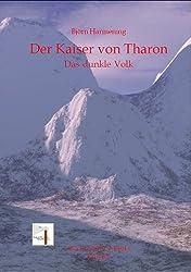 Der Kaiser von Tharon Teil 1 (Das dunkle Volk)
