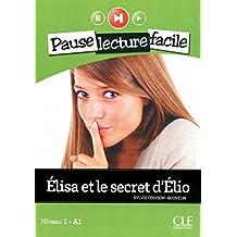 Elisa et le secret d'Elio + Cd audio