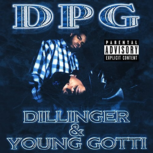 Dillinger & Young Gotti (Digitally Remastered) by Tha Dogg Pound
