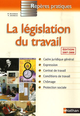 La législation du travail par Françoise Charoux, Yvonne Jeaneau