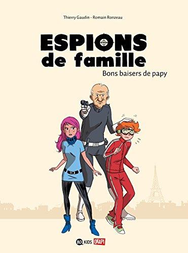 Espions de famille, Tome 01: Bons baisers de papy