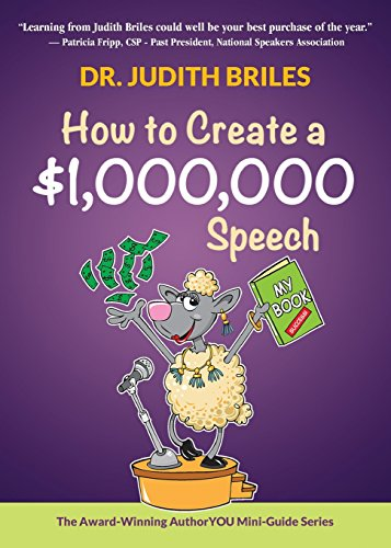 How to Create a $1,000,000 Speech (Authoryou Mini-Guides)