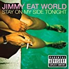 Stay On My Side Tonight (Explicit Version)