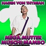 Mega Mutter Muschi Mambo