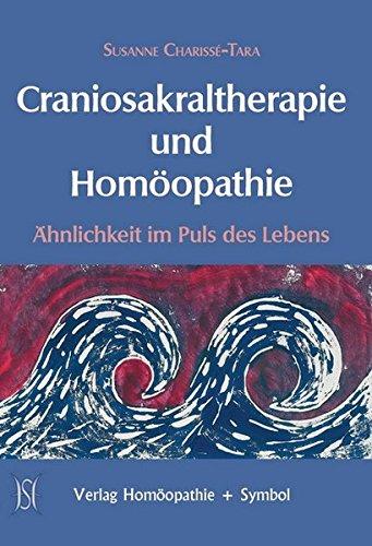 Craniosakraltherapie und Homöopathie: Ähnlichkeit im Puls des Lebens
