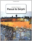 Learning to Program in Pascal and Delphi (GCE Computing)