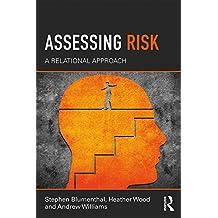 Assessing Risk: A Relational Approach