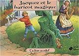 Jacques et le Haricot Magique (Contes en Relief)