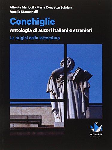 Conchiglie. Origini letteratura. Per le Scuole superiori. Con e-book. Con espansione online
