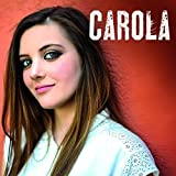 Songtexte von Carola - Carola