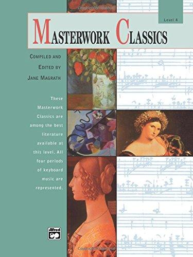 Masterwork Classics: Level 4 (Book/CD) (Alfred Masterwork Editions)