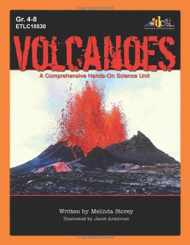 Volcanoes, Grades 4-8: A Comprehensive Hands-On Science Unit